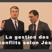 La gestion des conflits selon Jésus